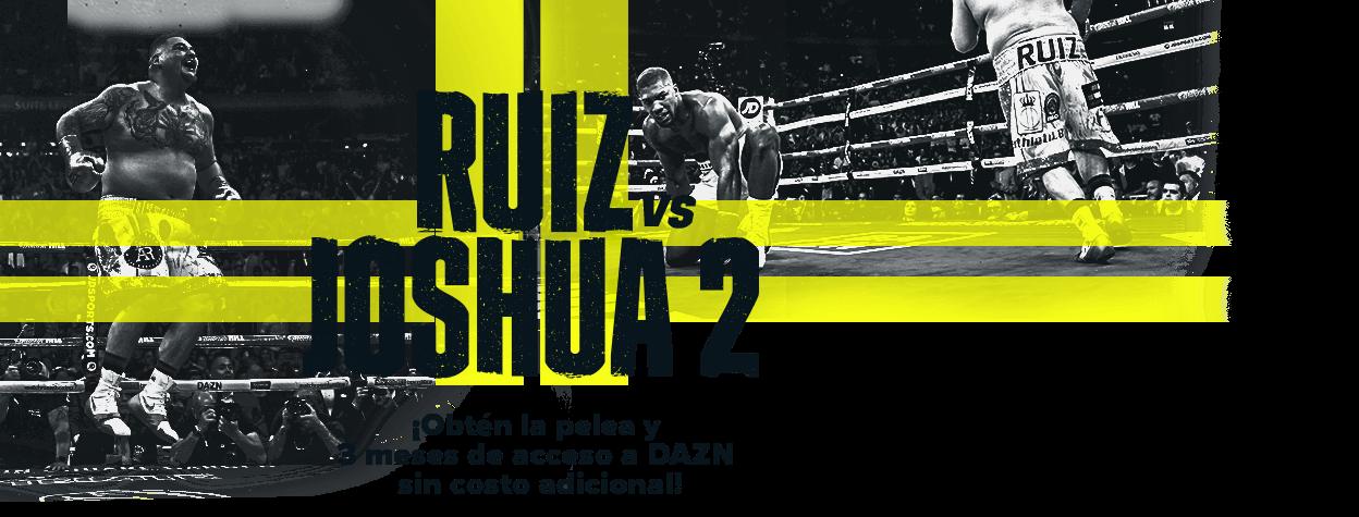 La pelea Ruiz vs Joshua 2